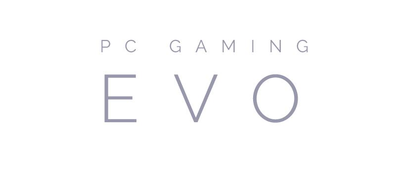 PC Gaming Evo